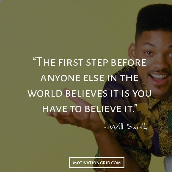 Will Smith quotes about believing in yourself, inspiration, picture