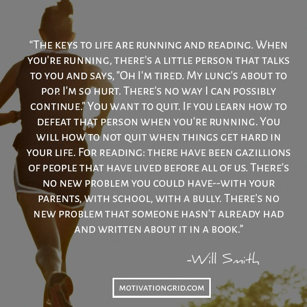 Image of: Moving Running And Reading Will Smith Running And Reading Quote Keys To Life Inspirational Image Motivationgrid 20 Will Smith Quotes About Changing Your Life