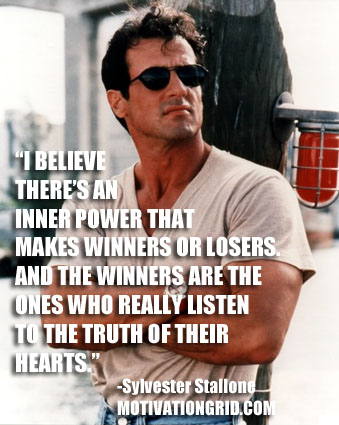 Sylvester Stallone  ,Inspirational Celebrity Quotes