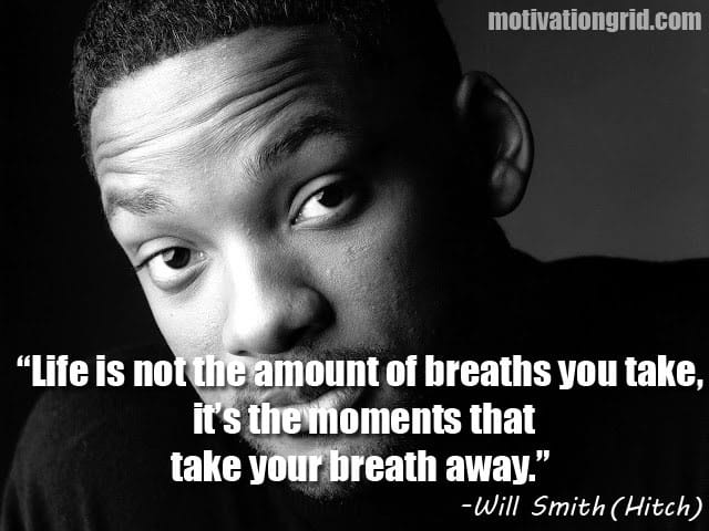 Will Smith, Quote, Hitch, Inspirational