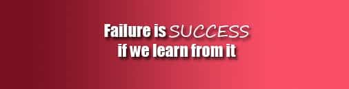 Failure is success, failure, if we learn from it, quote, failure quote, quote about failure