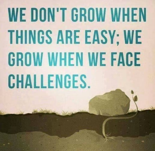 we don't grow when things are easy we grow when we face challenges, motivational quotes, motivational image quotes, motivational picture quote, motivational image, motivation picture quote, motivation image, inspirational images,
