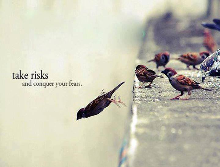 Take risks conquer your fears, motivational quotes, motivational image quotes, motivational picture quote, motivational image, motivation picture quote, motivation image, inspirational images,