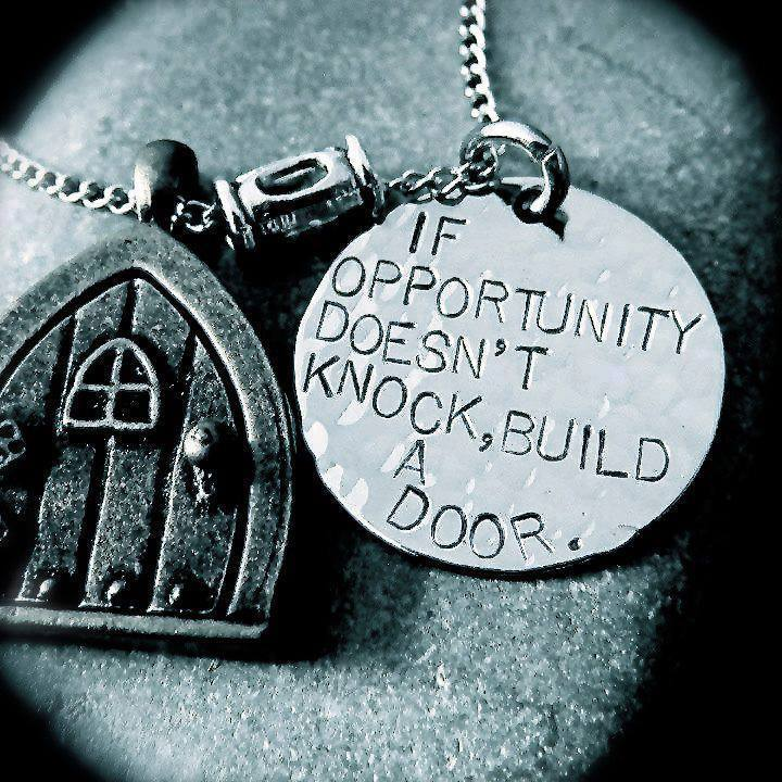 If opportunity doesn't knock build a door, motivational quotes, motivational image quotes, motivational picture quote, motivational image, motivation picture quote, motivation image, inspirational images,