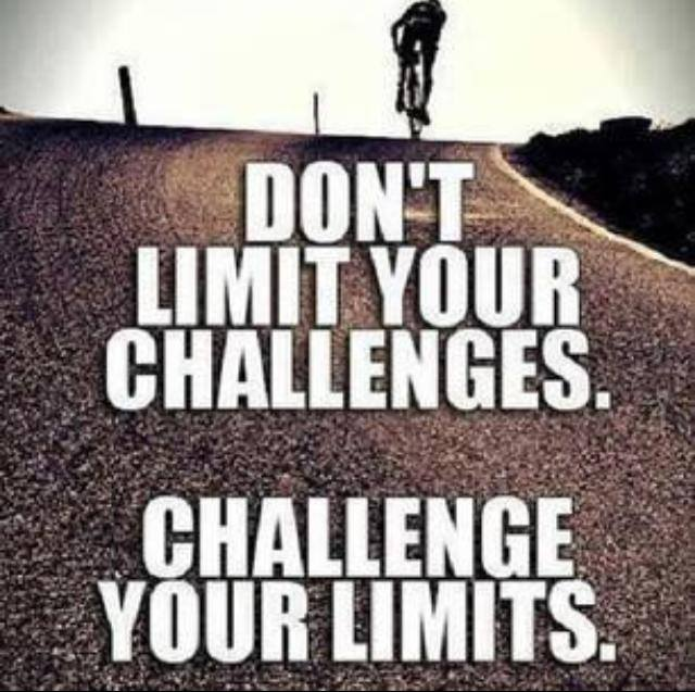 don't  limit your challenges challenge your limits, motivational quotes, motivational image quotes, motivational picture quote, motivational image, motivation picture quote, motivation image, inspirational images,