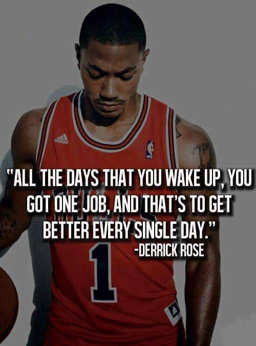 all the days that you wake up you got one job and that's to get better every single day, motivational quotes, motivational image quotes, motivational picture quote, motivational image, motivation picture quote, motivation image, inspirational images,