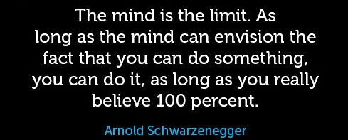 The mind is the limit arnold schwarzenegger quote, motivational quotes from arnold schwarzenegger