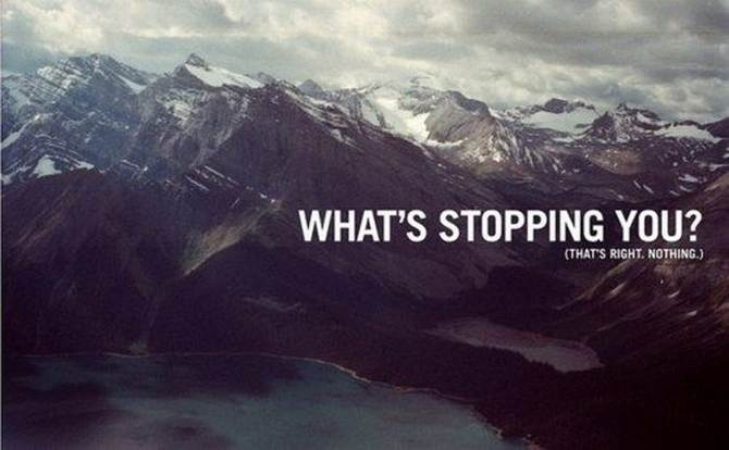 what's stopping you that's right nothing, motivational quotes, motivational image quotes, motivational picture quote, motivational image, motivation picture quote, motivation image, inspirational images,
