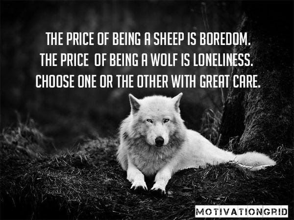 Awesome Quotes, The price of being a sheep is boredom