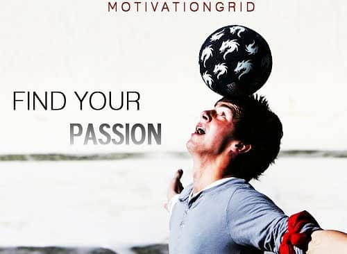 passion, quotes, about passion, inspirational images, inspiring, image, motivational, aspiration, find your passion,