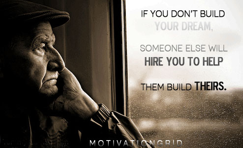 dreams, build, quote, inspirational images, image, motivational, inspiring, aspiration, quotes about dreams, dreaming quotes, passion