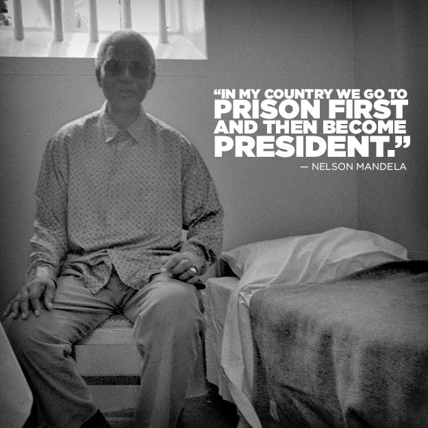 In my country we go to prison first and then become president