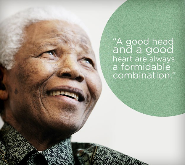A good head and a good heart are always a formidable combination,