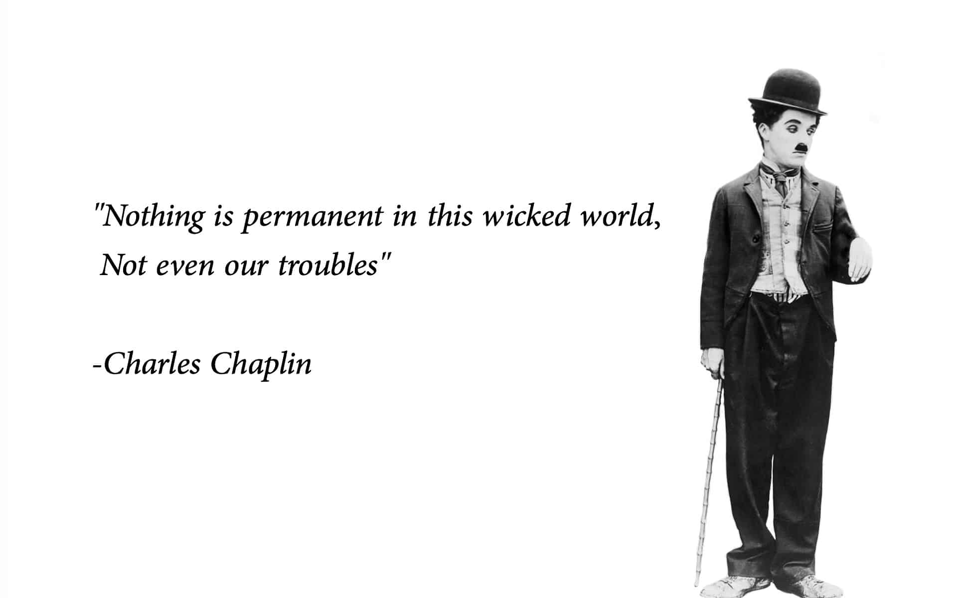 charlie chaplin wicked quote