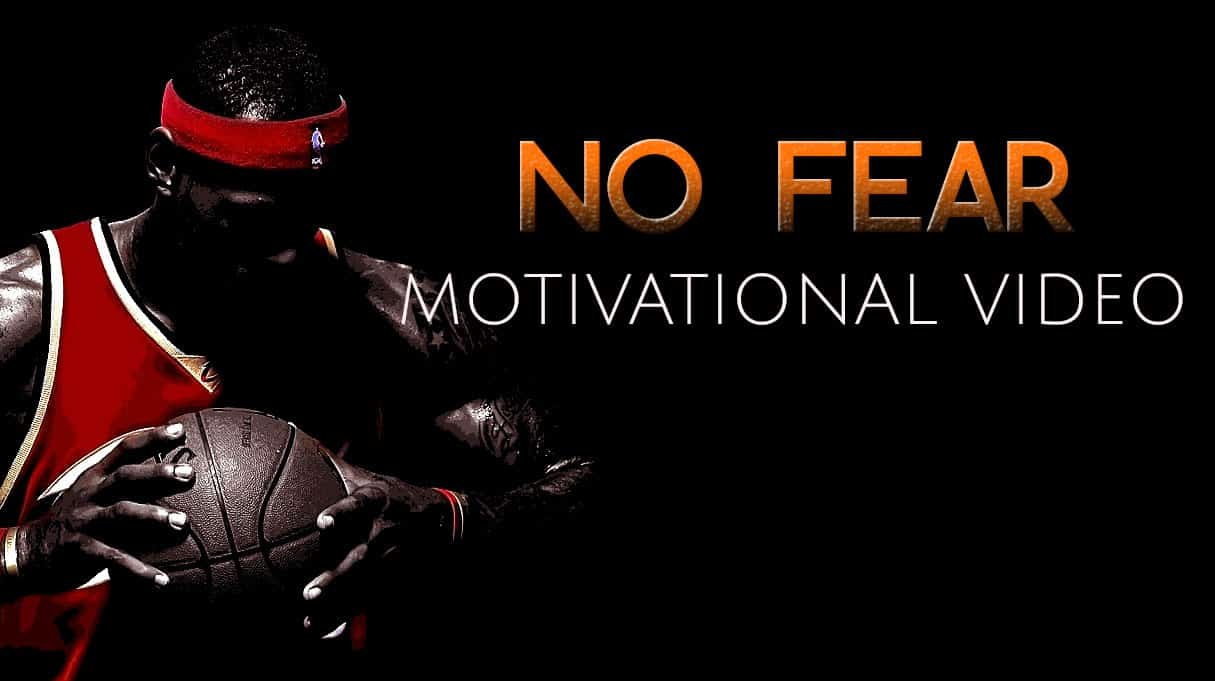 No fear motivational video