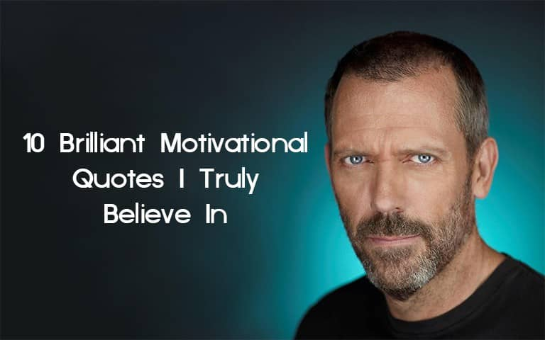 quotes I truly believe in