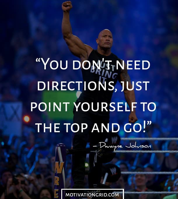 Dwayne Johnson To The Top Motivational Picture Quote