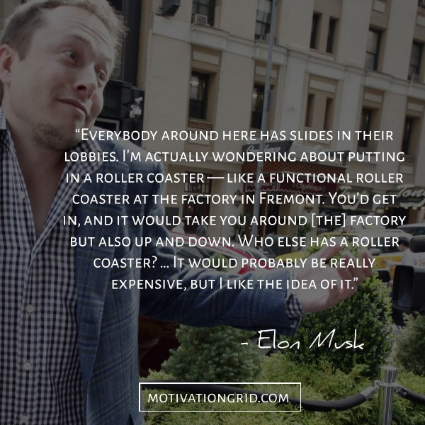 having fun at work quote by Elon Musk