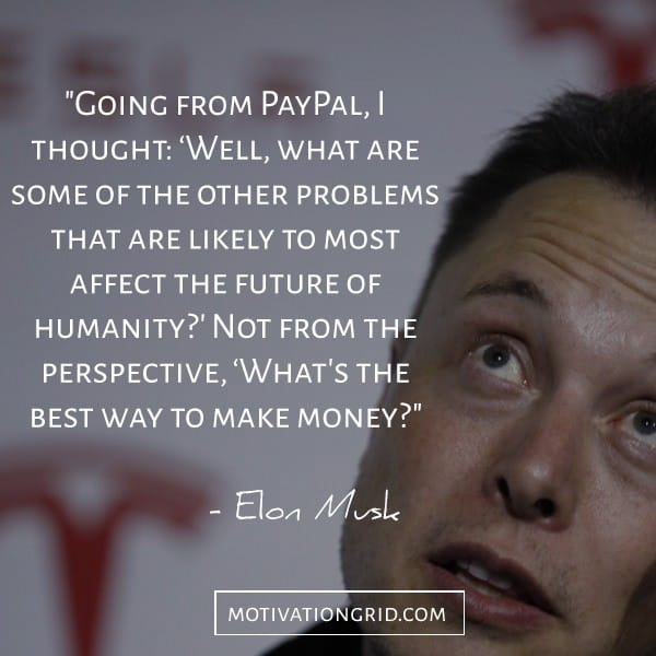 Going from Paypal quote from Elon Musk
