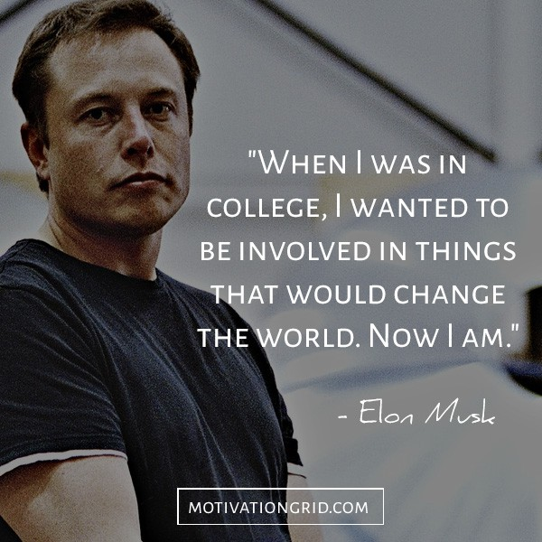 One of the best Elon Musk quotes ever about changing the world