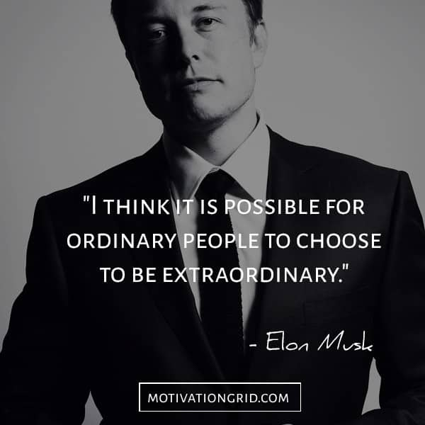 The best Elon Musk extraordinary and remarkable quote, elon musk quotes