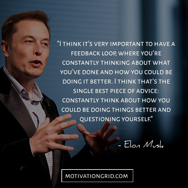 Having feedback quote, Elon Musk
