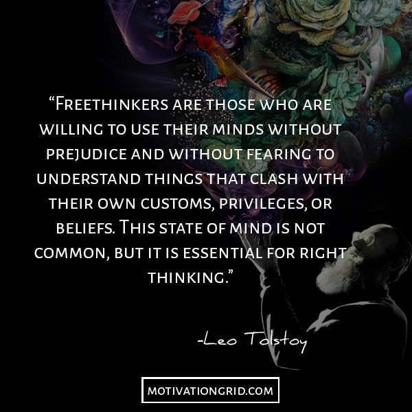 Leo Tolstoy quotes about the freethinkers