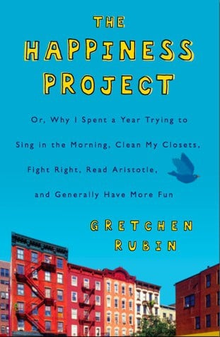Powerful short books to change your mindset about the happiness project by gretchen rubin