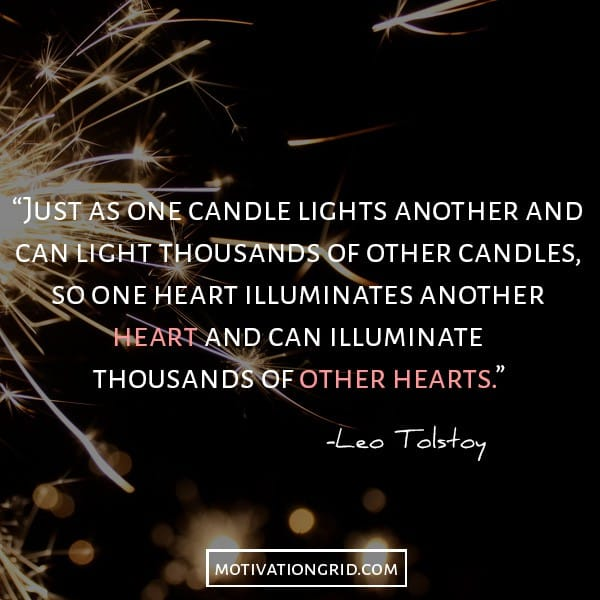 Leo Tolstoy quotes about sharing positivity and inspiring people, light candles