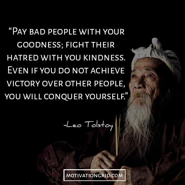 Leo Tolstoy image with quote about paying bad people with goodness