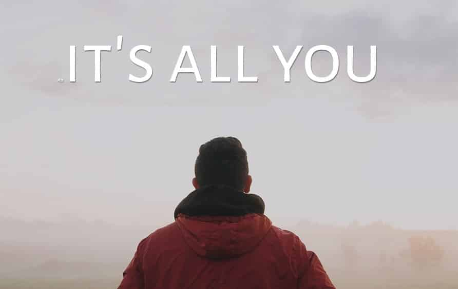 It's all you motivational video