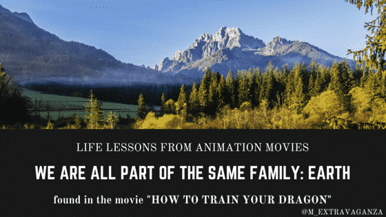 life lessons you learn from watching animation, how to train your dragon