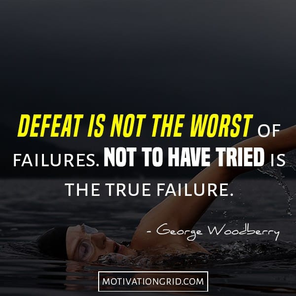Defeat is not the worst quote, not trying quote, motivational picture quote