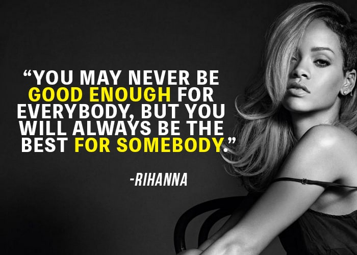 25 Amazing Rihanna Quotes On Being True To Yourself