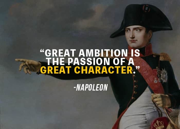 31 Greatest Napoleon Bonaparte Quotes To Make You Great Motivationgrid