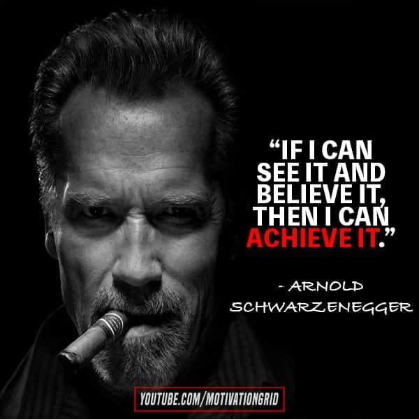 30 Arnold Schwarzenegger Quotes Тo Inspire You To Never