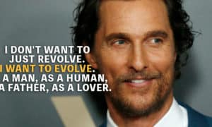 Matthew McConaughey quotes
