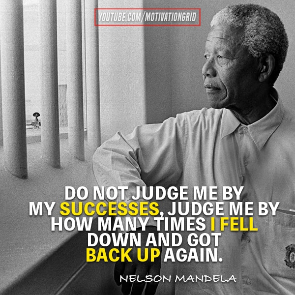 nelson mandela quotes, quote by nelson mandela, do not judge me quote by nelson mandela, how many times I fell