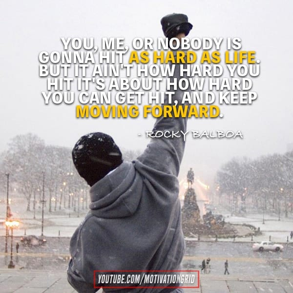 Rocky Balboa Life Is Hard Quote: Top 20 Rocky Quotes To Get You Through Hard Times