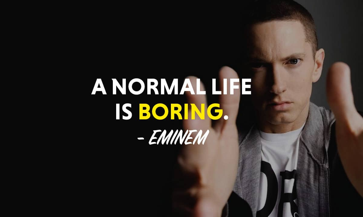 Top 31 Most Powerful Eminem Quotes Motivationgrid