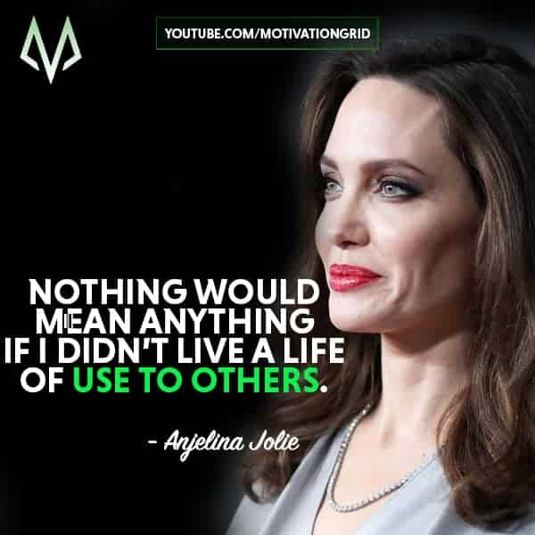 Anjelina Jolie Quotes