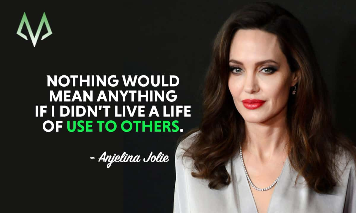 Top 25 Most Inspiring Angelina Jolie Quotes Motivationgrid
