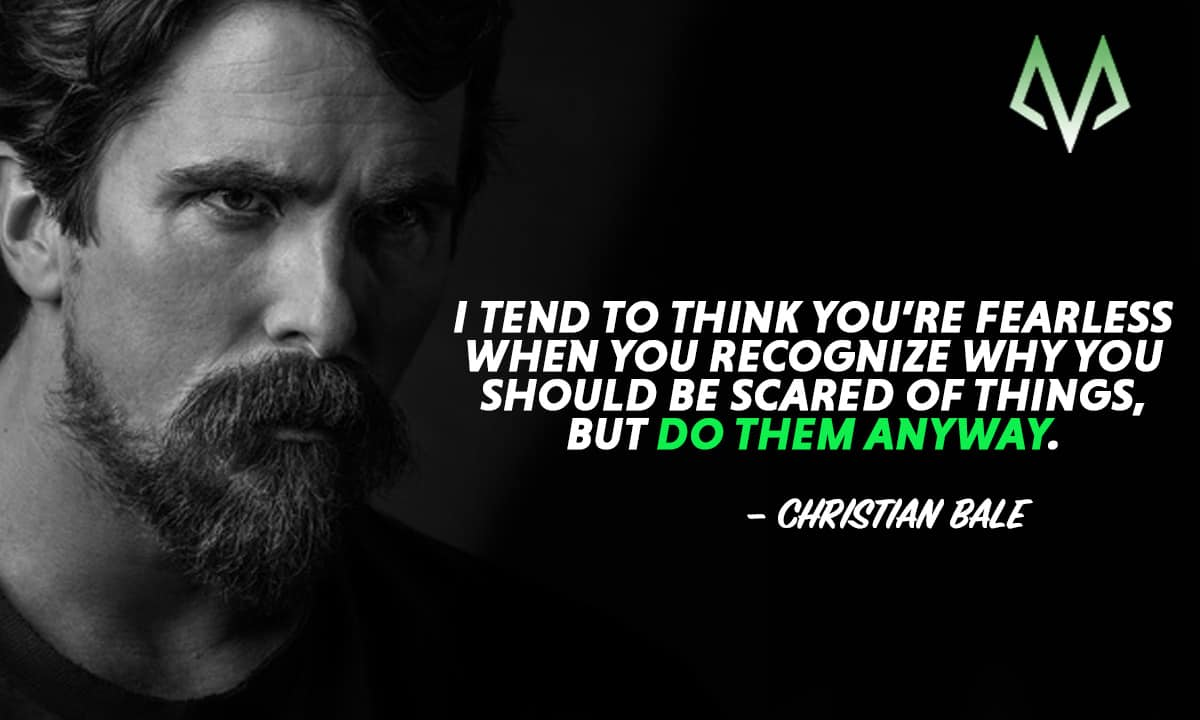 meaningful christian bale quotes motivationgrid