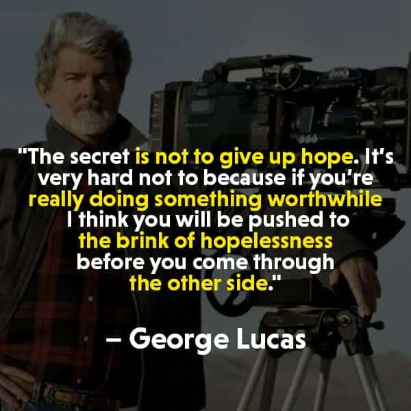George Lucas Quotes