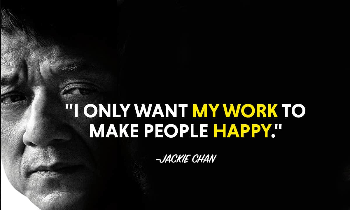 Top 20 Greatest Jackie Chan Quotes - MotivationGrid