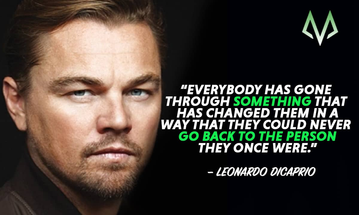 Top 20 Excellent Leonardo Dicaprio Quotes Motivationgrid
